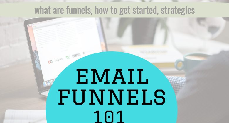 email funnels 101