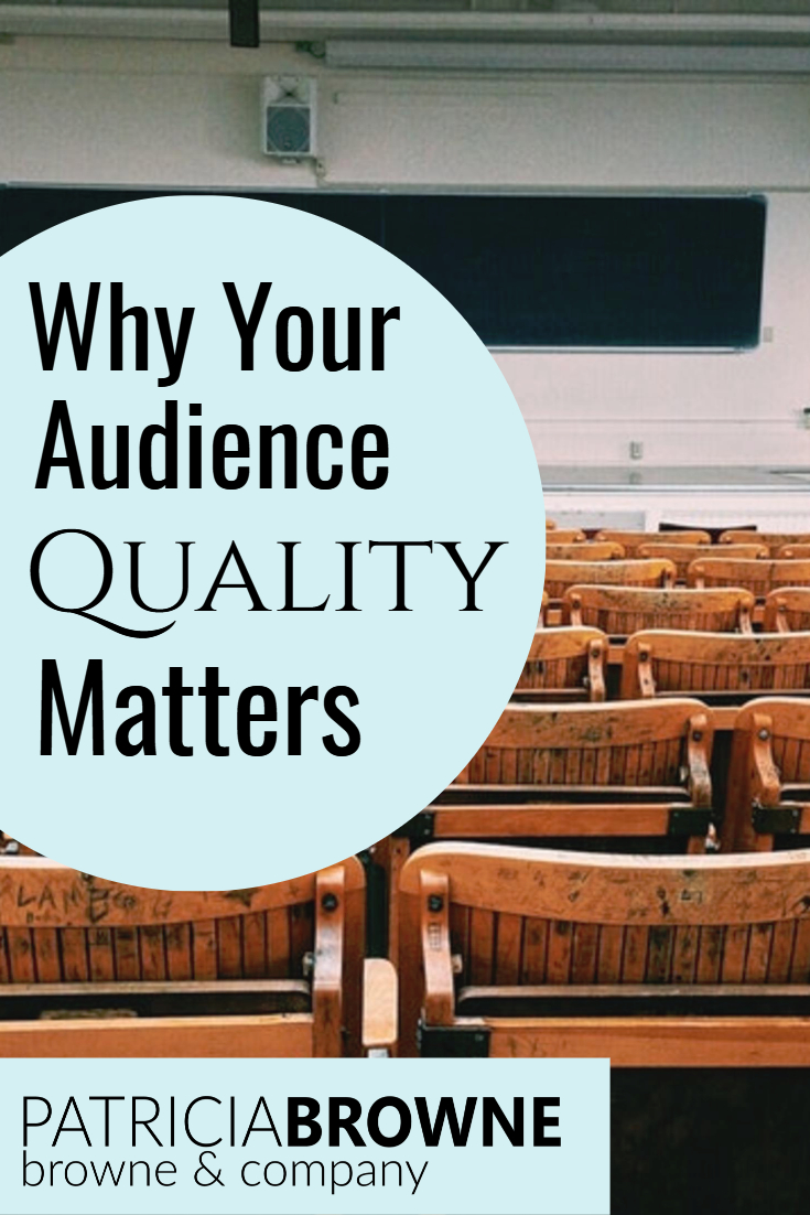 why audience quality matters